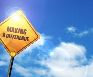 impact entrepreneurship represented by sign saying making a difference